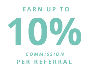 Earn up to 10% commission per referral with no cap on how much you can earn